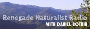 Renegade Naturalist Radio