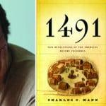 Renegade Naturalist Radio #5: Interview with Charles C. Mann, Bestselling Author of <em>1491</em> and <em>1493</em>