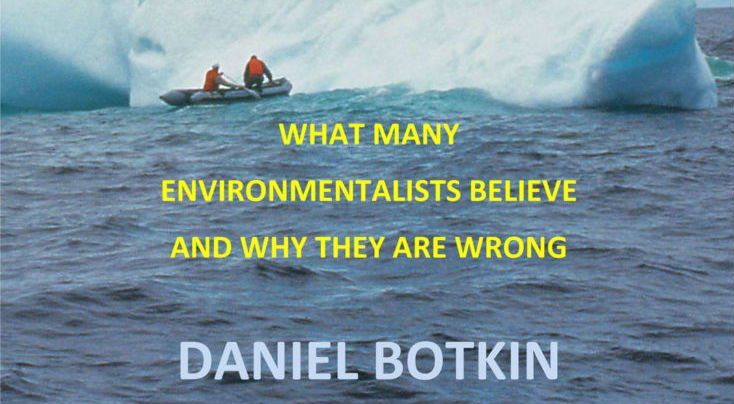 25 Myths that are Destroying the Environment: My New Book